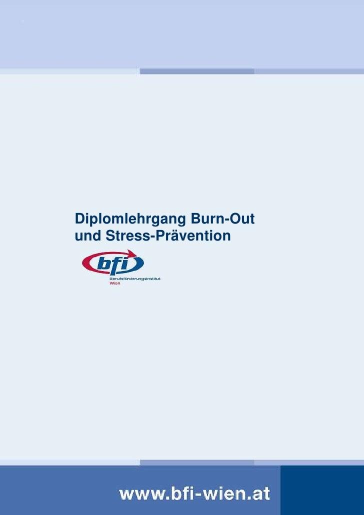 Diplomlehrgang Burn-Out und Stress-Prävention               Änderungen vorbehalten