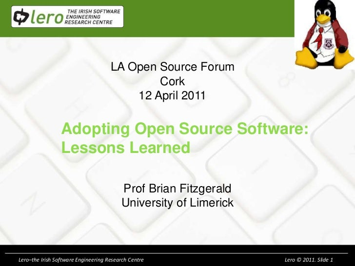 LA Open Source Forum                                             Cork                                         12 April 201...