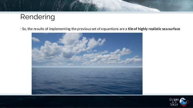 An introduction to Realistic Ocean Rendering through FFT - Fabio Suri…