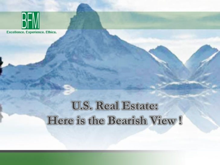 U.S. Real Estate:Here is the Bearish View !
