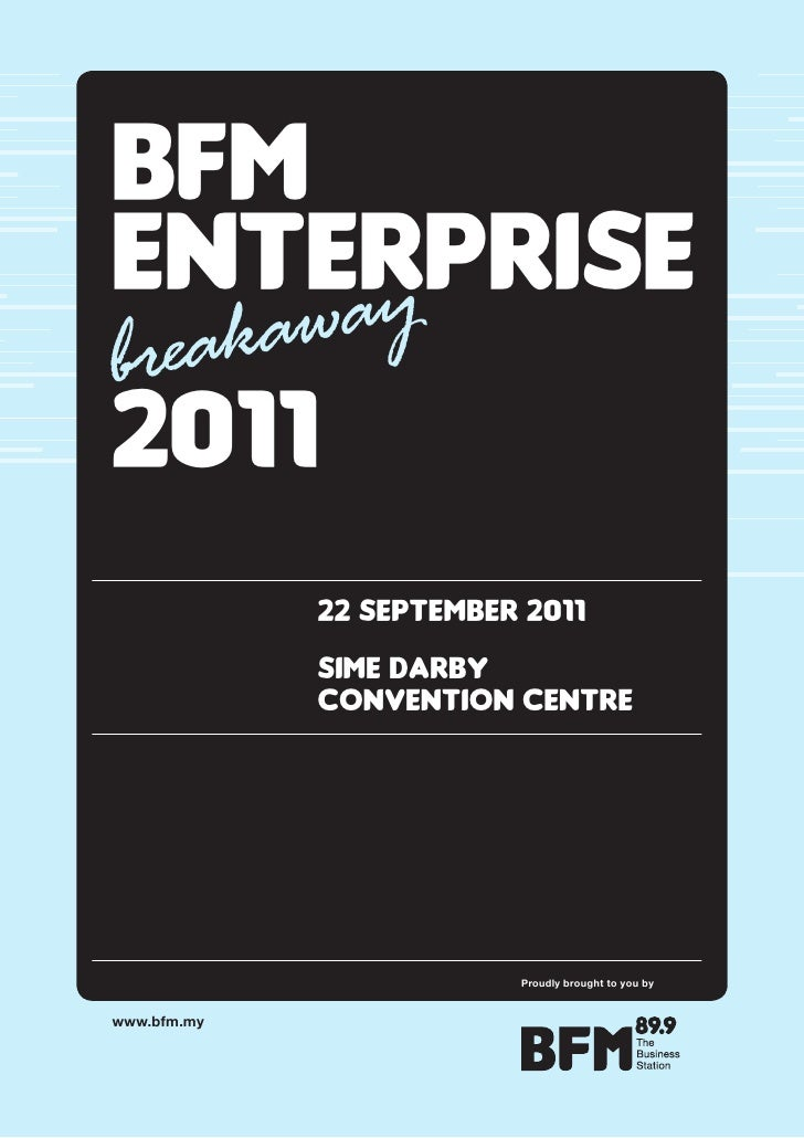BFMENTERPRISE    aybrea kaw2011             22 SEPTEMBER 2011             SIME DaRBy             CoNvENTIoN CENTRE        ...