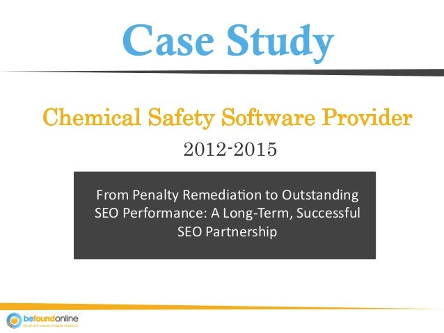 Case Study Chemical Safety Software Provider From Penalty Remediation to Outstanding SEO Performance: A Long-Term, Success...