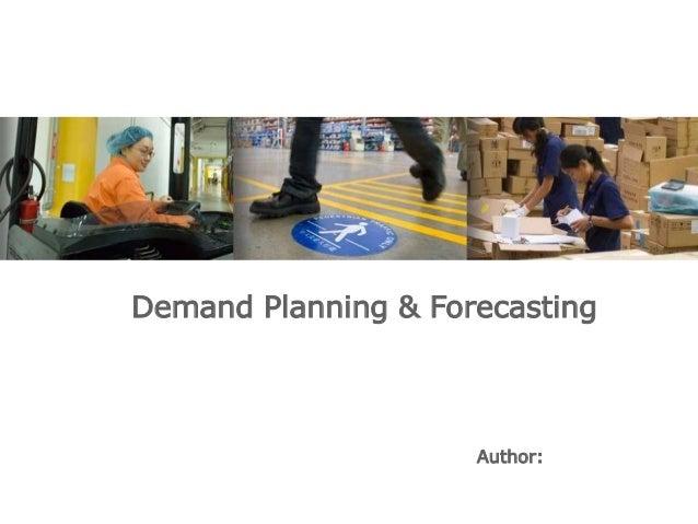 Demand Planning & Forecasting Author: