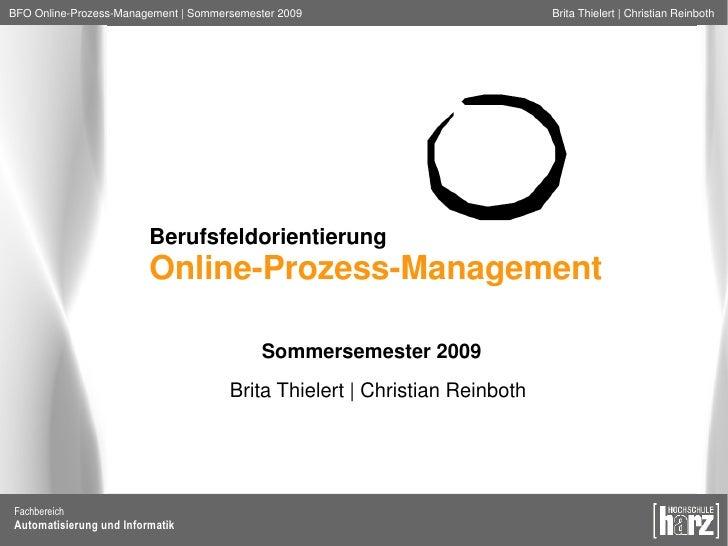 BFO Online-Prozess-Management | Sommersemester 2009                         Brita Thielert | Christian Reinboth           ...