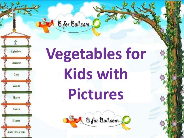 vegetables for kids with pictures 1 638jpgcb1377378029