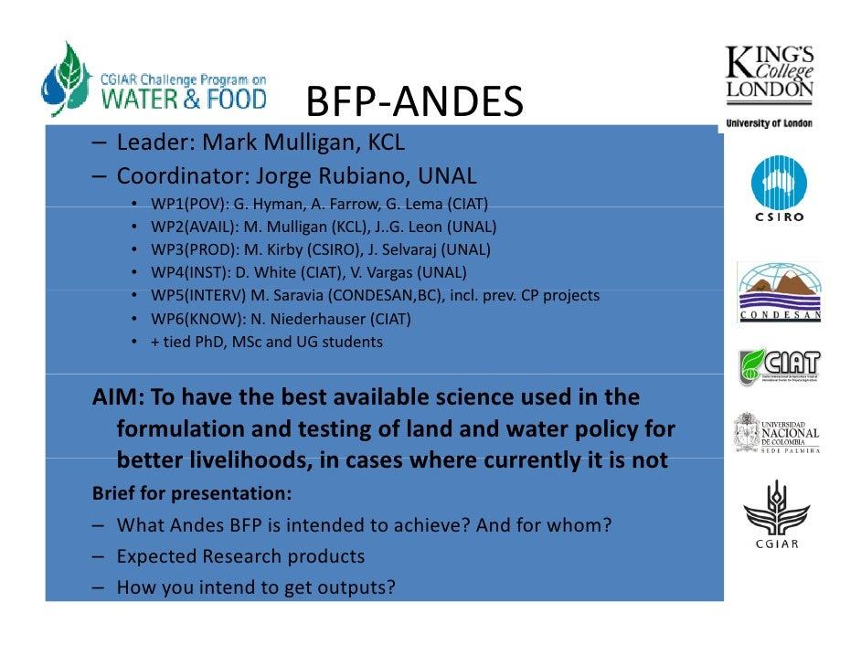 BFP‐ANDES – Leader:MarkMulligan,KCL – Coordinator:JorgeRubiano,UNAL     •   WP1(POV):G. Hyman,A.Farrow,G.Lema(...