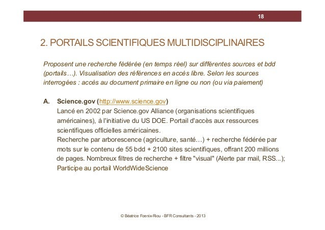 18  2. PORTAILS SCIENTIFIQUES MULTIDISCIPLINAIRES Proposent une recherche fédérée (en temps réel) sur différentes sources ...