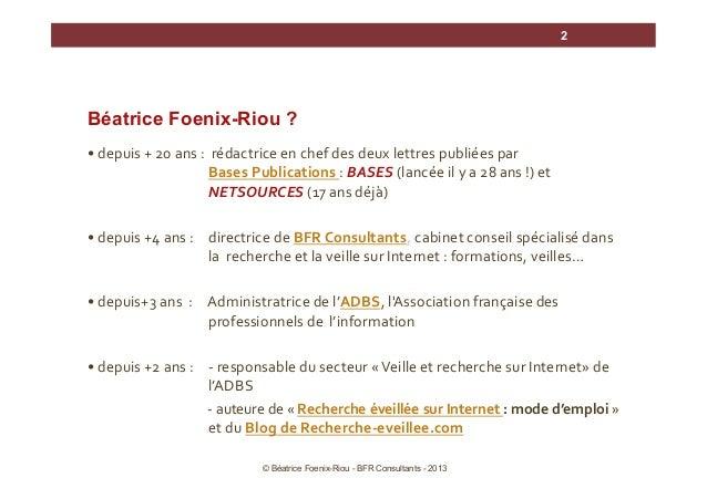 2  Béatrice Foenix-Riou ? •  depuis  +  20  ans  :    rédactrice  en  chef  des  deux  lettres  ...