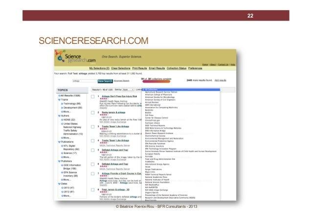 22  SCIENCERESEARCH.COM  © Béatrice Foenix-Riou - BFR Consultants - 2013