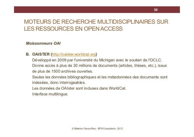 39  MOTEURS DE RECHERCHE MULTIDISCIPLINAIRES SUR LES RESSOURCES EN OPEN ACCESS Moissonneurs OAI B. OAISTER (http://oaister...