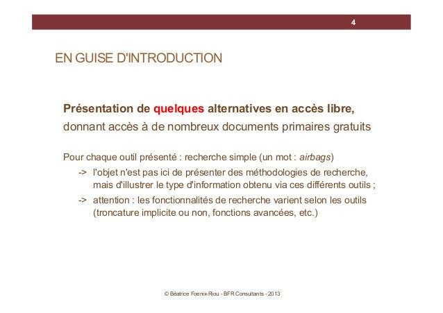 4  EN GUISE D'INTRODUCTION  Présentation de quelques alternatives en accès libre, donnant accès à de nombreux documents pr...