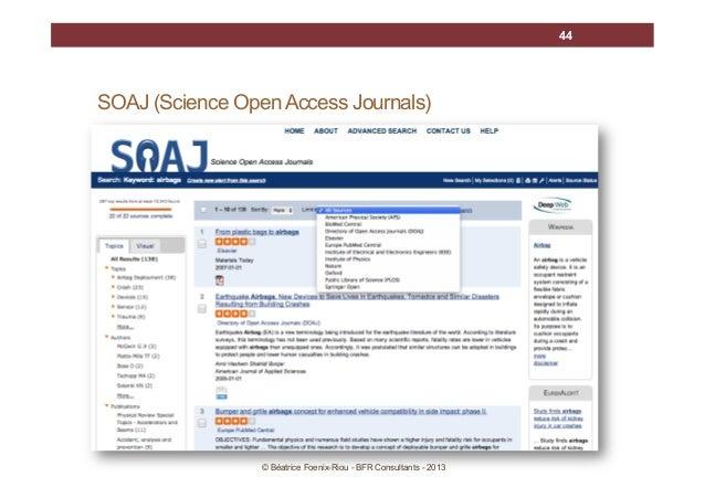 44  SOAJ (Science Open Access Journals)  © Béatrice Foenix-Riou - BFR Consultants - 2013