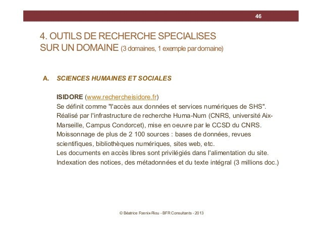 46  4. OUTILS DE RECHERCHE SPECIALISES SUR UN DOMAINE (3 domaines, 1 exemple par domaine) A.  SCIENCES HUMAINES ET SOCIALE...