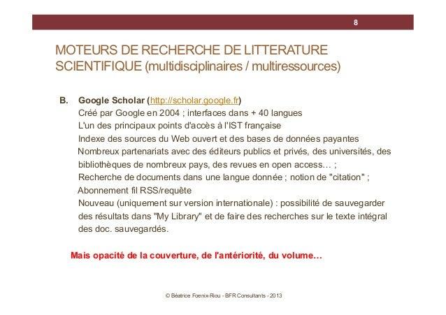 8  MOTEURS DE RECHERCHE DE LITTERATURE SCIENTIFIQUE (multidisciplinaires / multiressources) B.  Google Scholar (http://sch...