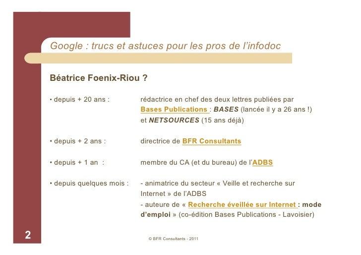 Google : trucs et astuces pour les pros de l'infodoc, BFR Consultants Slide 2