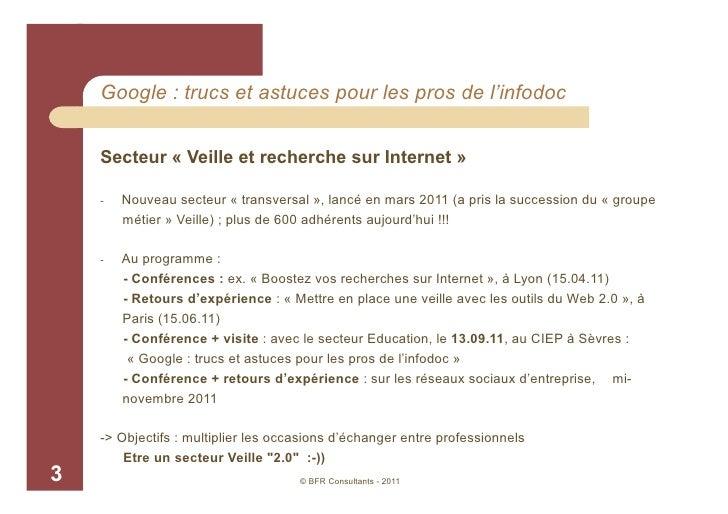 Google : trucs et astuces pour les pros de l'infodoc, BFR Consultants Slide 3