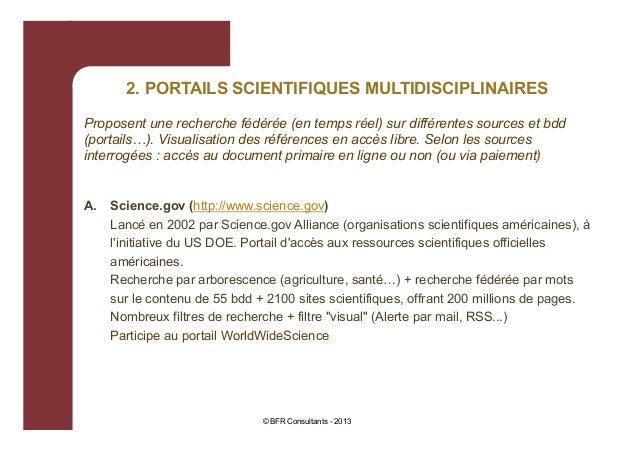 2. PORTAILS SCIENTIFIQUES MULTIDISCIPLINAIRES Proposent une recherche fédérée (en temps réel) sur différentes sources et b...