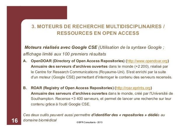 3. MOTEURS DE RECHERCHE MULTIDISCIPLINAIRES / RESSOURCES EN OPEN ACCESS Moteurs réalisés avec Google CSE (Utilisation de ...