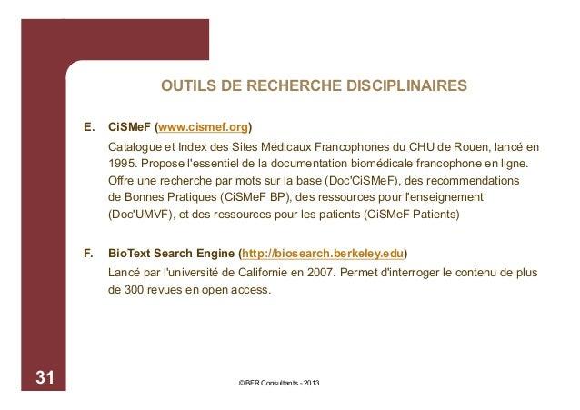 OUTILS DE RECHERCHE DISCIPLINAIRES E.  CiSMeF (www.cismef.org) Catalogue et Index des Sites Médicaux Francophones du CHU d...