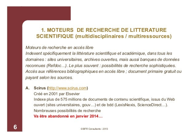 1. MOTEURS DE RECHERCHE DE LITTERATURE SCIENTIFIQUE (multidisciplinaires / multiressources) Moteurs de recherche en accès ...