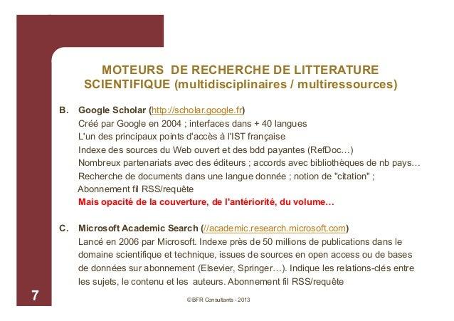MOTEURS DE RECHERCHE DE LITTERATURE SCIENTIFIQUE (multidisciplinaires / multiressources) B.  C.  7  Google Scholar (http:/...