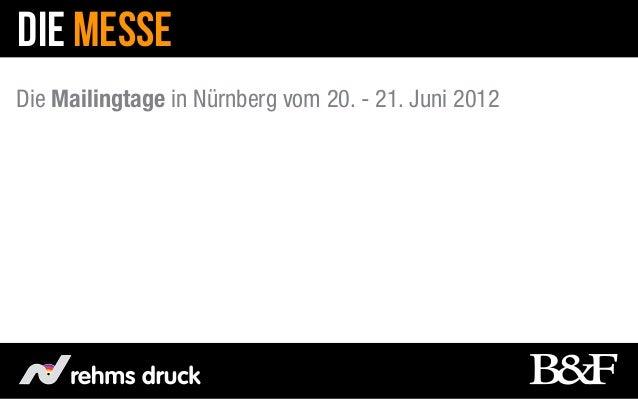 DIE MESSEDie Mailingtage in Nürnberg vom 20. - 21. Juni 2012