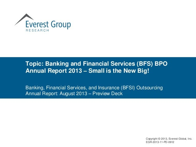 Banking, Financial Services, and Insurance (BFSI) Outsourcing Annual Report: August 2013 – Preview Deck Topic: Banking and...
