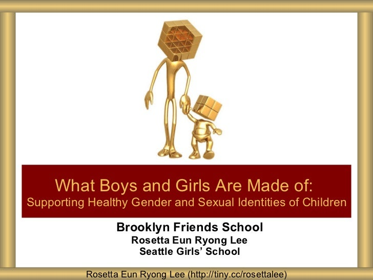 Brooklyn Friends School Rosetta Eun Ryong Lee Seattle Girls ' School What Boys and Girls Are Made of:   Supporting Healthy...