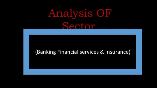 singapores banking and financial services sector The banking sector has been critical to singapore's role in financing local and   the other financial services in singapore include globally and locally owned.