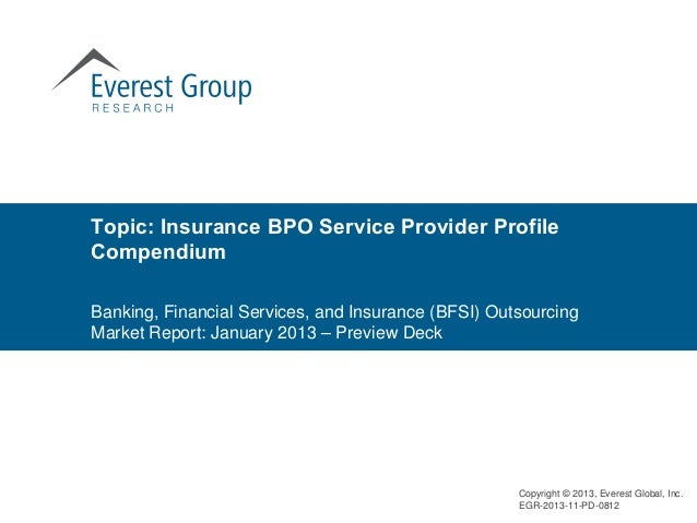 Topic: Insurance BPO Service Provider ProfileCompendiumBanking, Financial Services, and Insurance (BFSI) OutsourcingMarket...