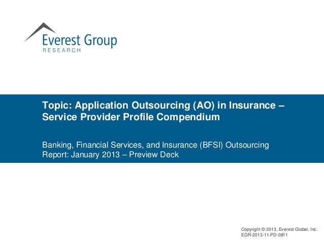 Topic: Application Outsourcing (AO) in Insurance –Service Provider Profile CompendiumBanking, Financial Services, and Insu...