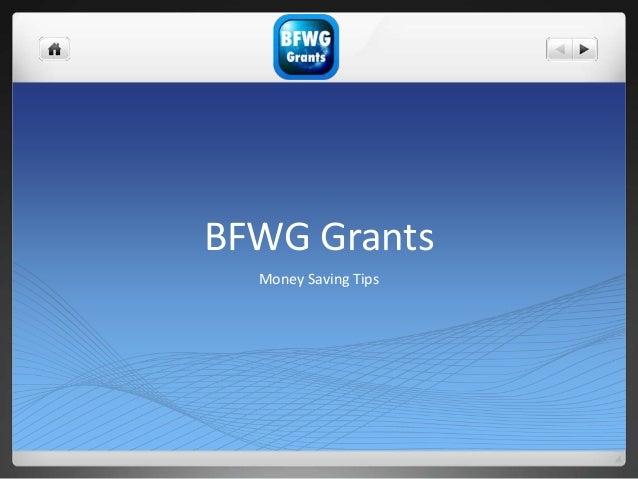 BFWG Grants Money Saving Tips