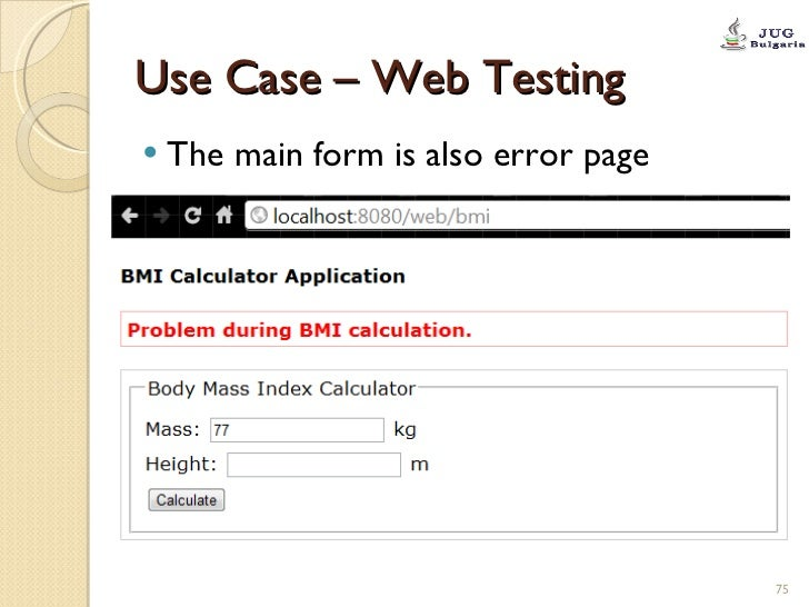 Use Case – Web Testing <ul><li>The main form is also error page </li></ul>