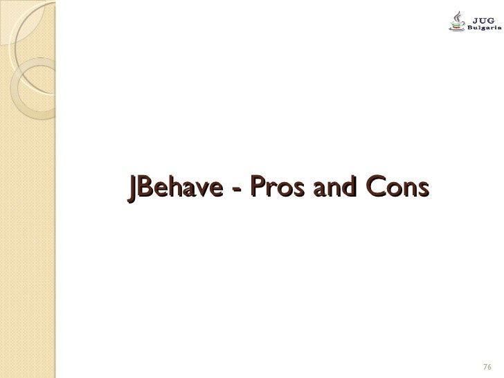 JBehave - Pros and Cons