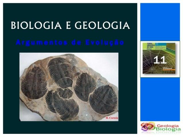 BIOLOGIA E GEOLOGIAArgumentos de Evolução                         11