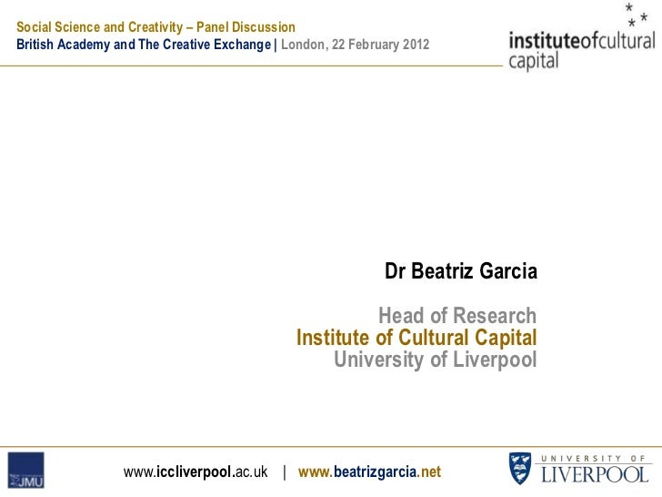 Social Science and Creativity – Panel DiscussionBritish Academy and The Creative Exchange   London, 22 February 2012      ...