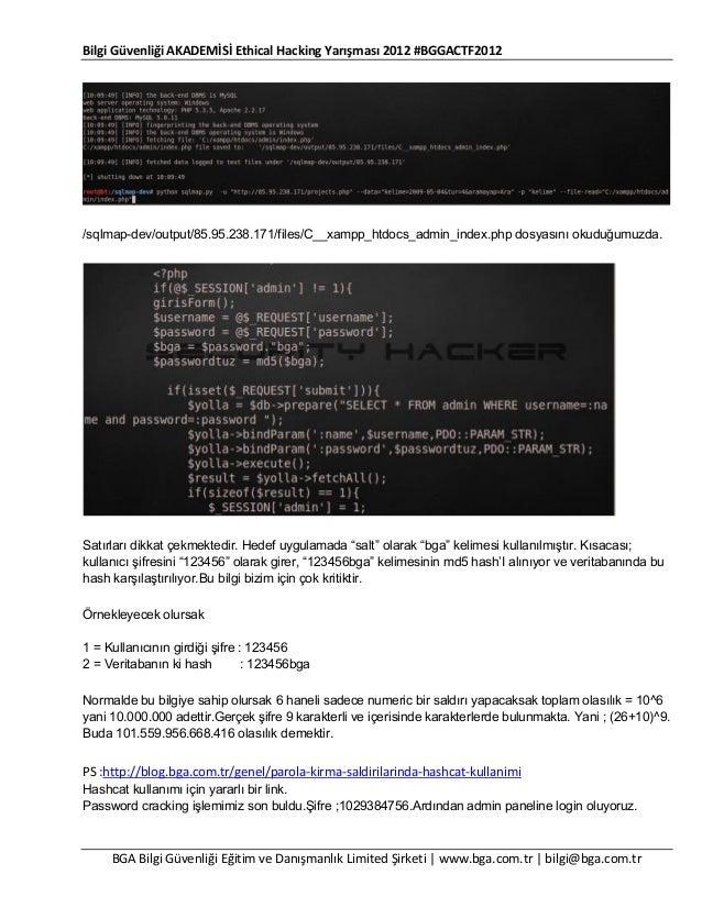 Bilgi Güvenliği AKADEMİSİ Ethical Hacking Yarışması 2012 #BGGACTF2012  /sqlmap-dev/output/85.95.238.171/files/C__xampp_htd...