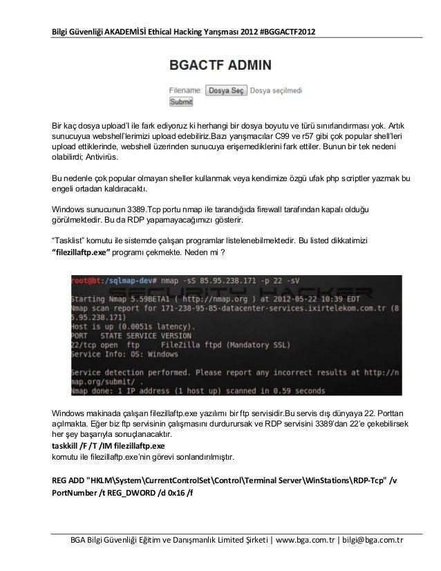 Bilgi Güvenliği AKADEMİSİ Ethical Hacking Yarışması 2012 #BGGACTF2012  Bir kaç dosya upload'I ile fark ediyoruz ki herhang...
