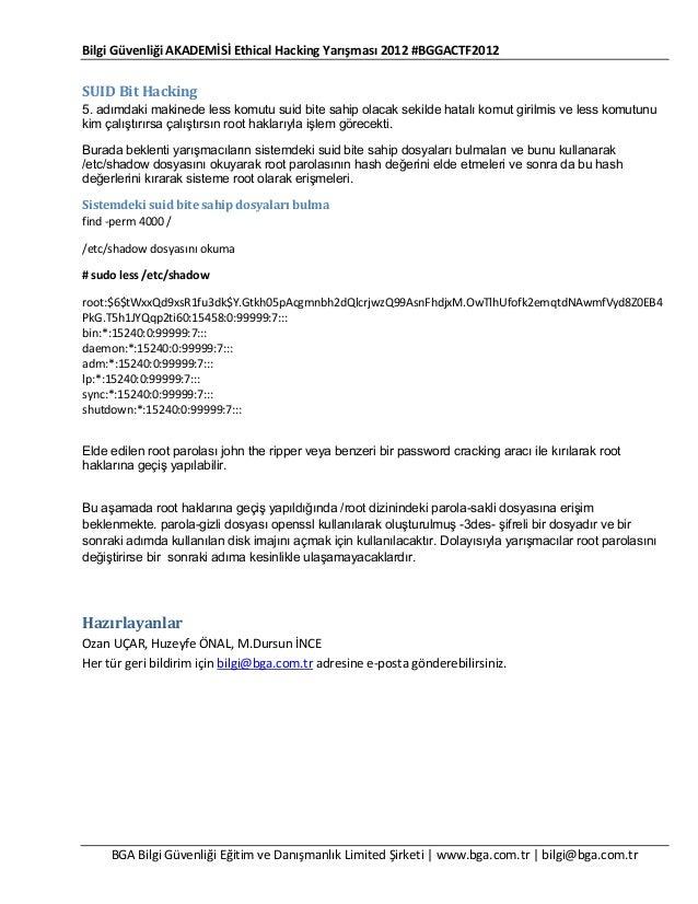 Bilgi Güvenliği AKADEMİSİ Ethical Hacking Yarışması 2012 #BGGACTF2012  SUID Bit Hacking 5. adımdaki makinede less komutu s...