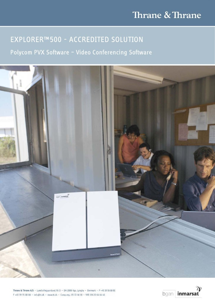 EXPLORER™500 - ACCREDITED SOLUTION Polycom PVX Software – Video Conferencing Software