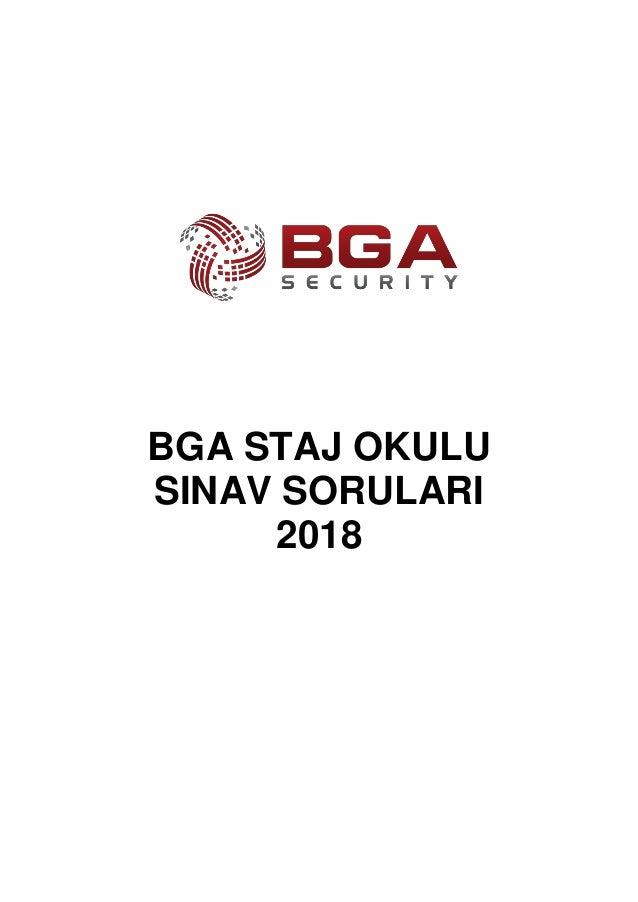 BGA STAJ OKULU SINAV SORULARI 2018