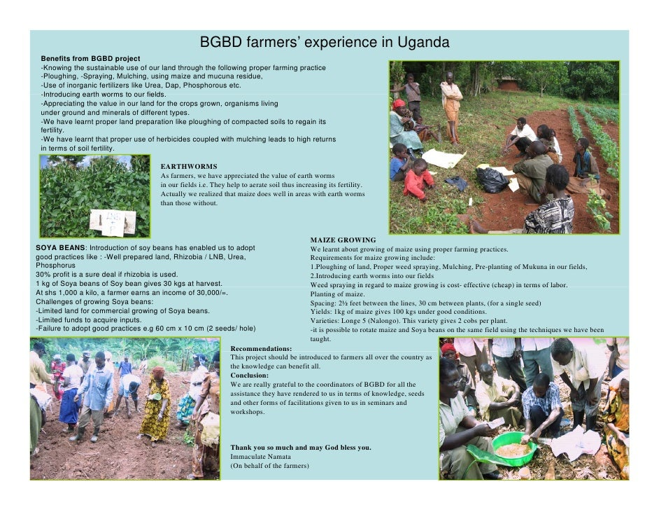 BGBD farmers' experience in Uganda  Benefits from BGBD project  -Knowing the sustainable use of our land through the follo...