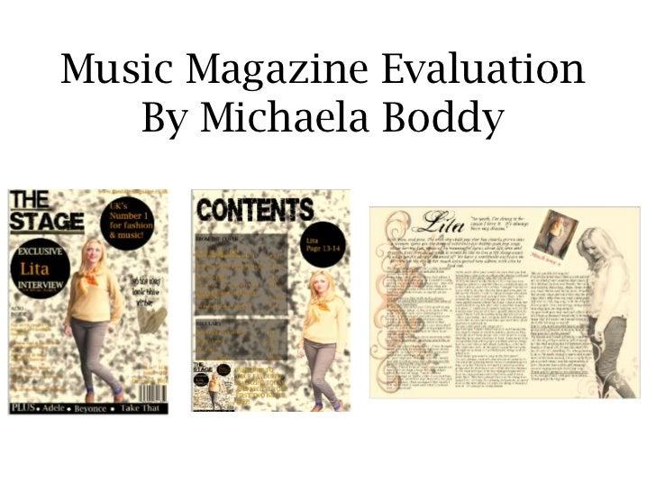 Music Magazine EvaluationBy Michaela Boddy<br />