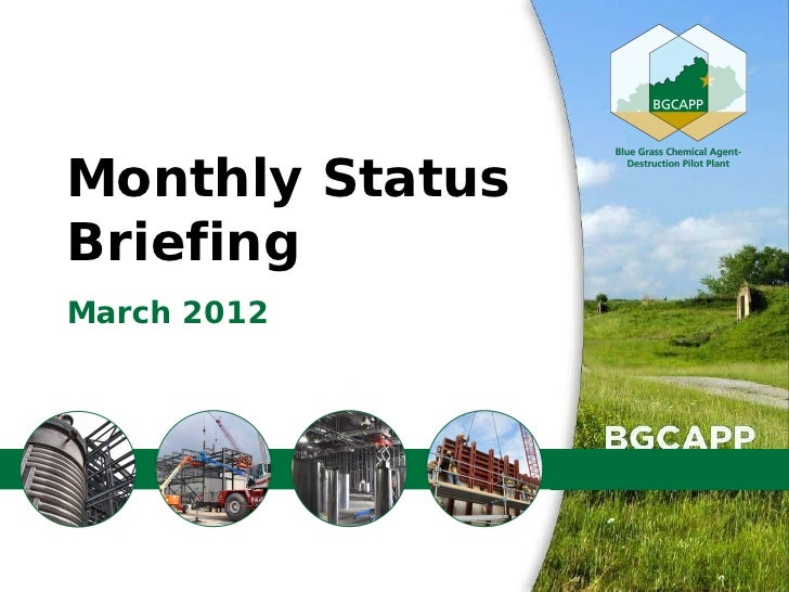 Monthly StatusBriefingMarch 2012                 1