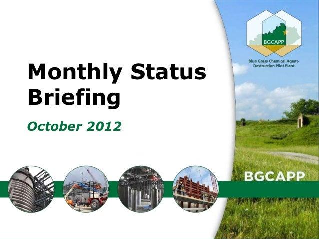 Monthly StatusBriefingOctober 2012                 1
