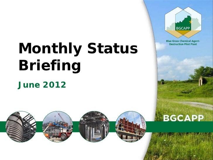 Monthly StatusBriefingJune 2012                 1