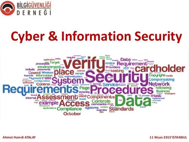 Cyber & Information Security  Ahmet Hamdi ATALAY  11 Nisan 2013'ISTANBUL