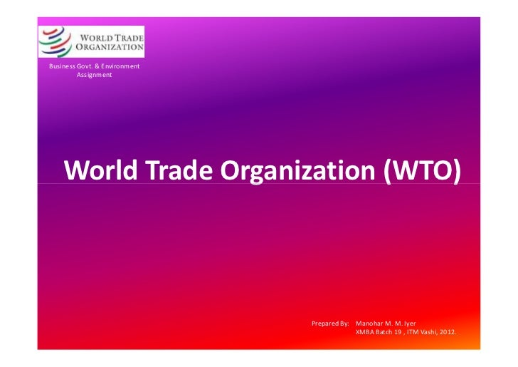 an analysis of the topic of the world trade organisation World trade organization: the world trade organization (wto) is an international organization established to supervise and liberalize world trade.
