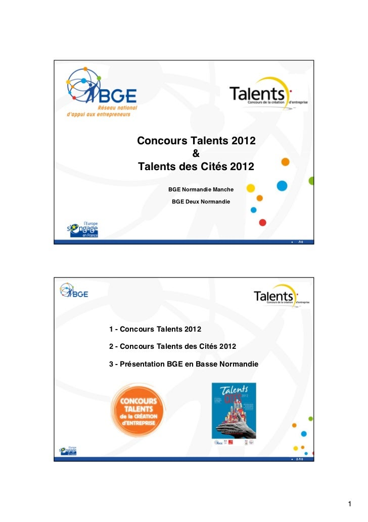 Concours Talents 2012                 &       Talents des Cités 2012                BGE Normandie Manche                 B...