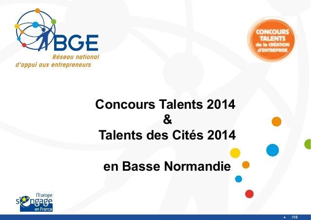 Concours Talents 2014 & Talents des Cités 2014 en Basse Normandie  /10